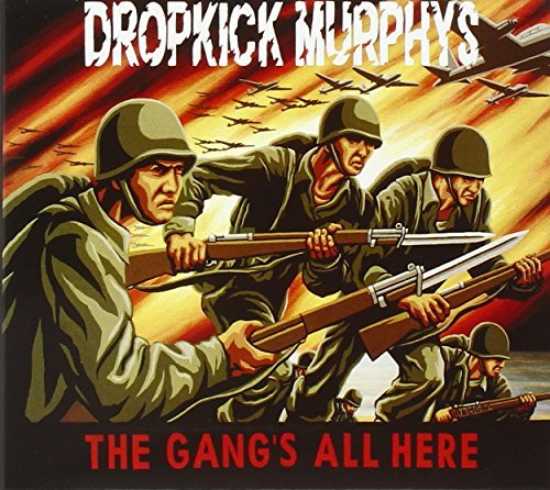 Dropkick Murphys Gang's All Here