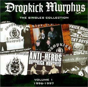 Dropkick Murphys Singles Collection