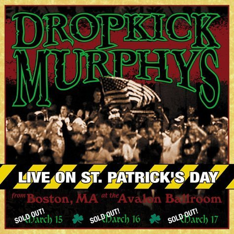 Dropkick Murphys Live On St. Patrick's Day From 2 Lp Set