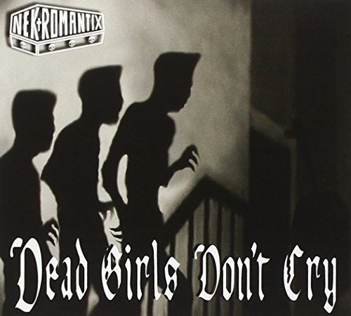 Nekromantix Dead Girls Don't Cry