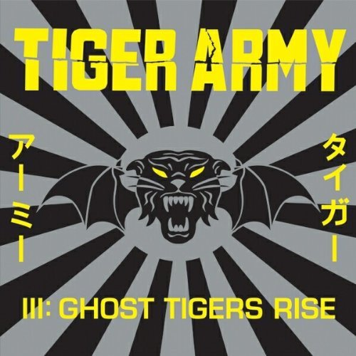 Tiger Army Tiger Army 3 Ghost Tigers Ris