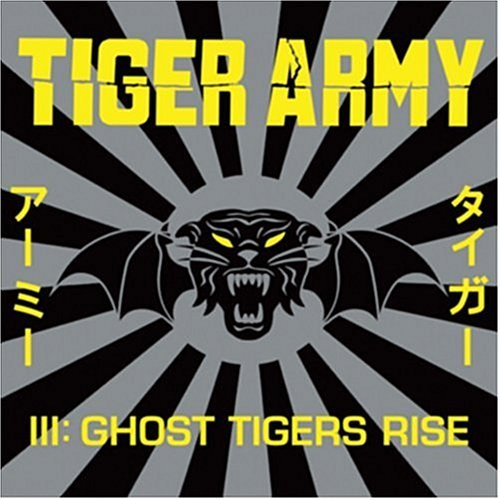 Tiger Army Tiger Army 3 Ghost Tigers Rise