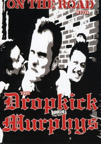 Dropkick Murphys On The Road With The Dropkick