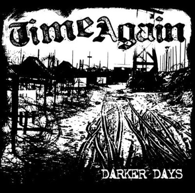 Time Again Darker Days