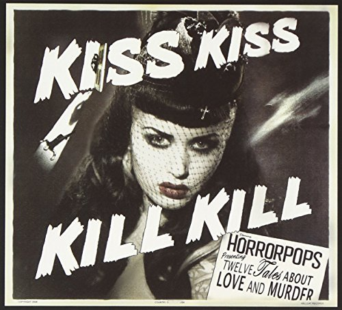 Horrorpops Kiss Kiss Kill Kill