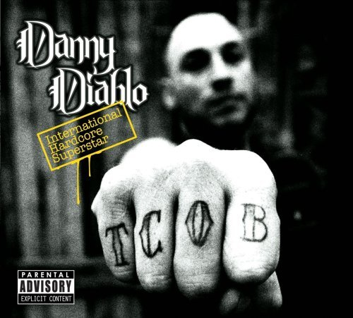 Danny Diablo International Hardcore Superst Explicit Version