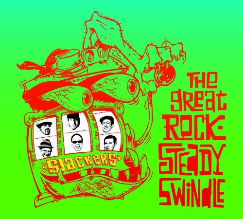 Slackers Great Rocksteady Swindle