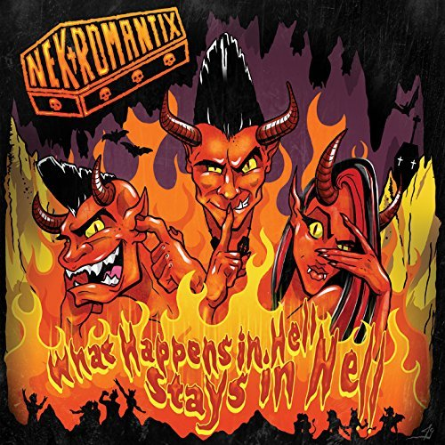 Nekromantix What Happens In Hell Stays In