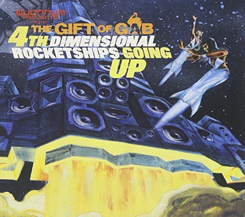 Gift Of Gab Fourth Dimensional Rocketships Incl. Bonus Track