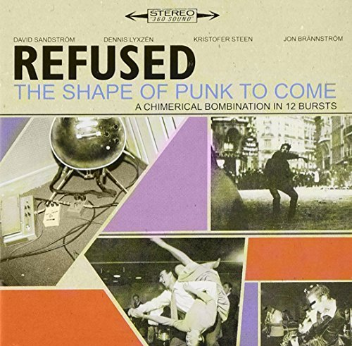 Refused Shape Of Punk To Come