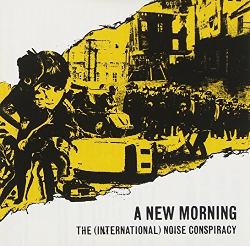 International Noise Conspiracy New Morning Changing Weather New Morning Changing Weather