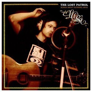 Lost Patrol Songs About Running Away