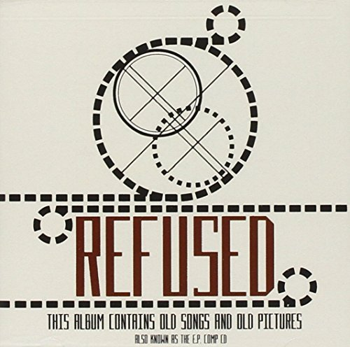 Refused E.P. Compilation