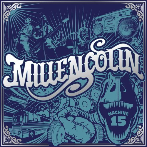 Millencolin Machine 15