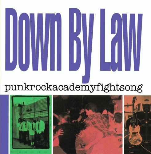 Down By Law Punkrockacademyfightsong CD R