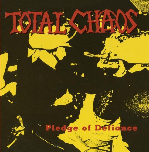 Total Chaos Pledge Of Defiance CD R