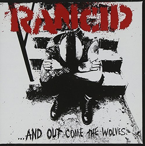 Rancid Out Come The Wolves