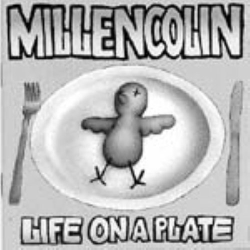 Millencolin Life On A Plate