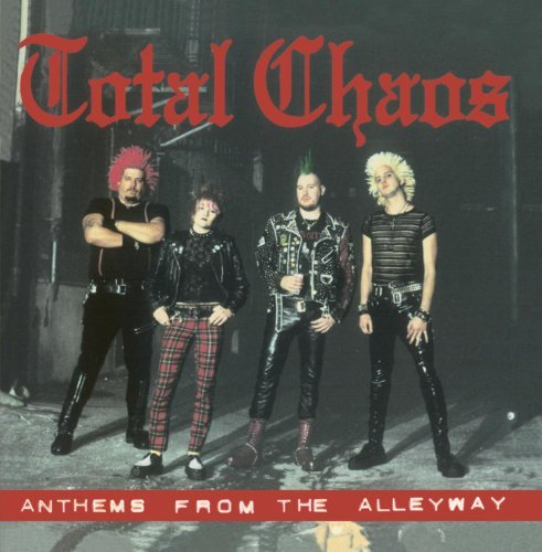 Total Chaos Anthems From The Alleyway