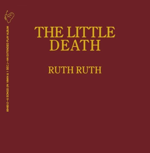 Ruth Ruth Little Death
