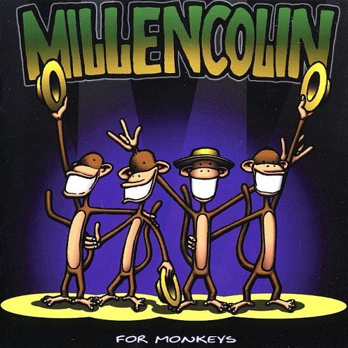 Millencolin For Monkeys For Monkeys