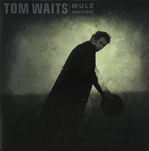 Tom Waits Mule Variations (remastered)