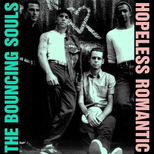 Bouncing Souls Hopeless Romantic