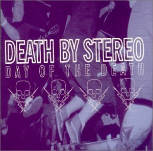 Death By Stereo Day Of The Death