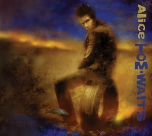 Tom Waits Alice (remastered)