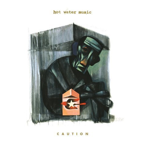 Hot Water Music Caution