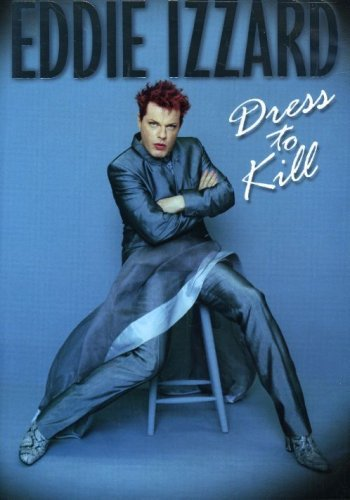 Eddie Izzard Eddie Izzard Dressed To Kill Nr
