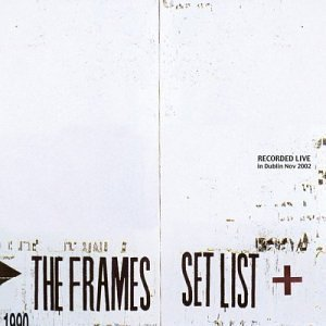 Frames Set List