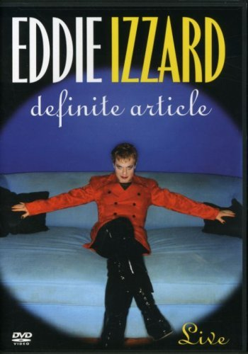 Eddie Izzard Eddie Izzard Definite Article