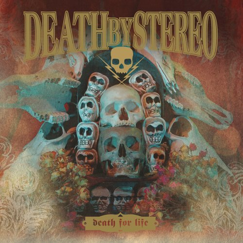 Death By Stereo Death For Life