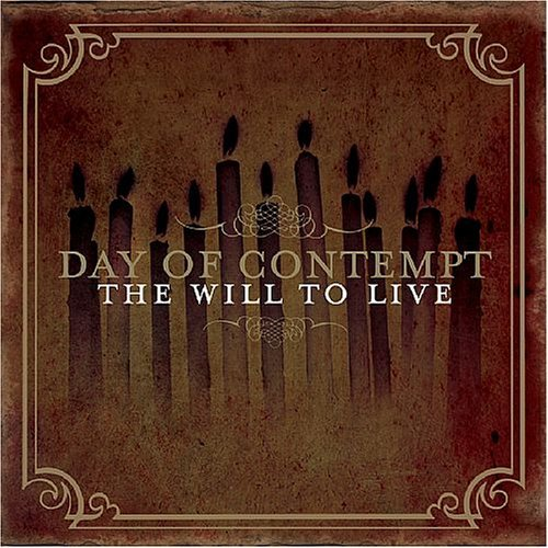 Day Of Contempt Will To Live