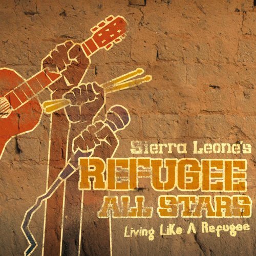 Sierra Leone Refugee All Stars Living Like A Refugee