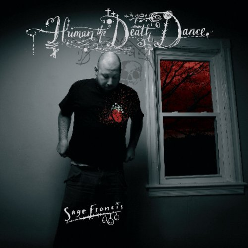 Sage Francis Human The Death Dance