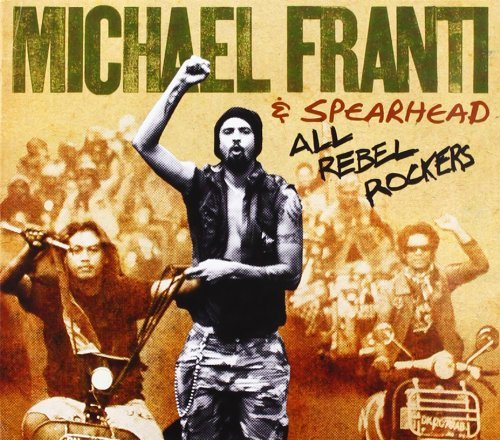 Franti Michael & Spearhead All Rebel Rockers