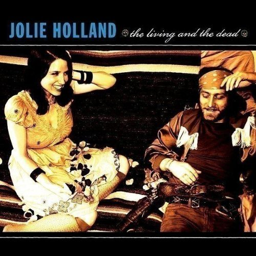 Holland Jolie Living & The Dead