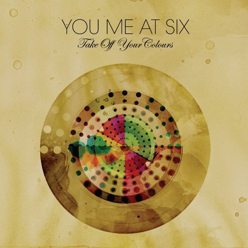 You Me At Six Take Off Your Colours