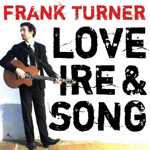 Frank Turner Love Ire & Song