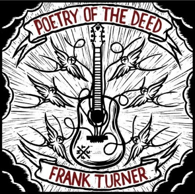Frank Turner Poetry Of The Deed