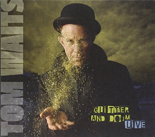 Tom Waits Glitter & Doom Live 6 Panel Digipak