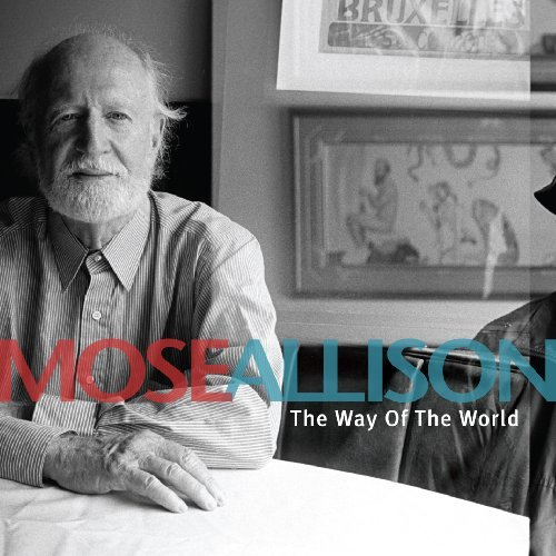 Mose Allison Way Of The World