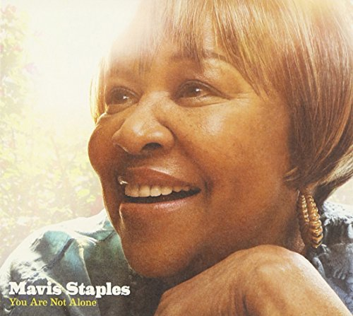Mavis Staples You Are Not Alone