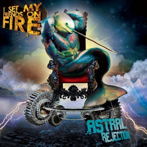 I Set My Friends On Fire Astral Rejection Limited Editi