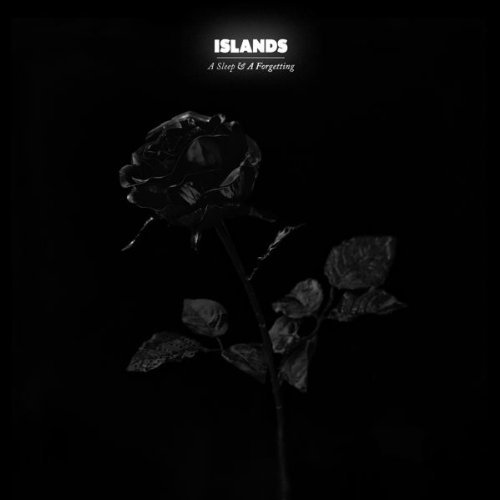 Islands Sleep & A Forgetting
