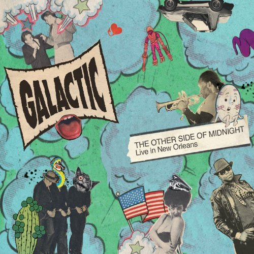 Galactic Other Side Of Midnight Live In