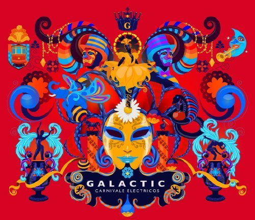 Galactic Carnivale Electricos