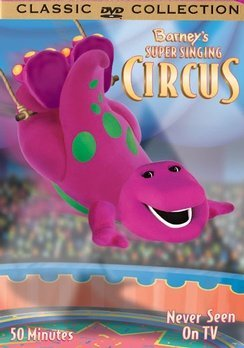 Barney's Super Singing Circus Barney Chnr Classic Coll.
